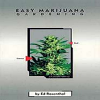 Easy Marijuana Gardening Book by Ed Rosenthal